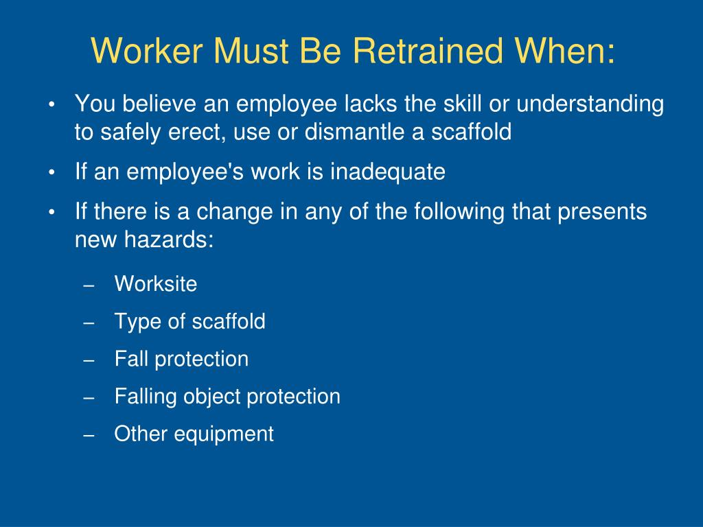 Worker Must Be Retrained When: