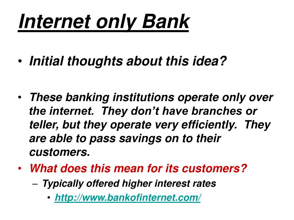 Internet only Bank