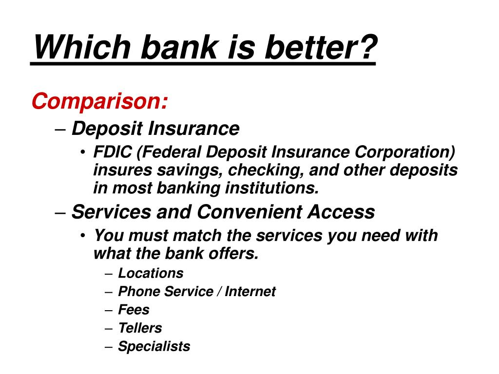 Which bank is better?
