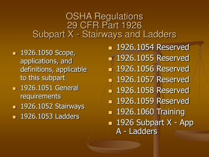 Osha regulations 29 cfr part 1926 subpart x stairways and ladders