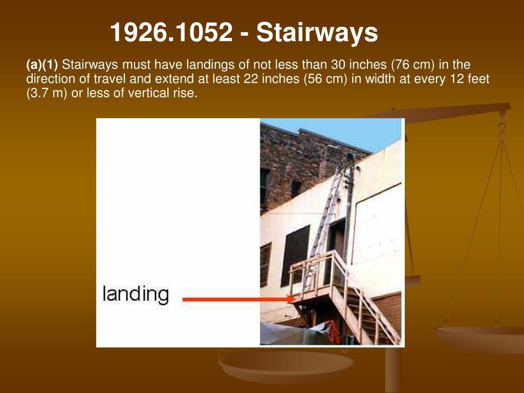 1926.1052 - Stairways