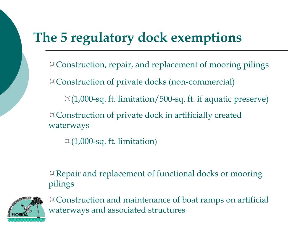 The 5 regulatory dock exemptions