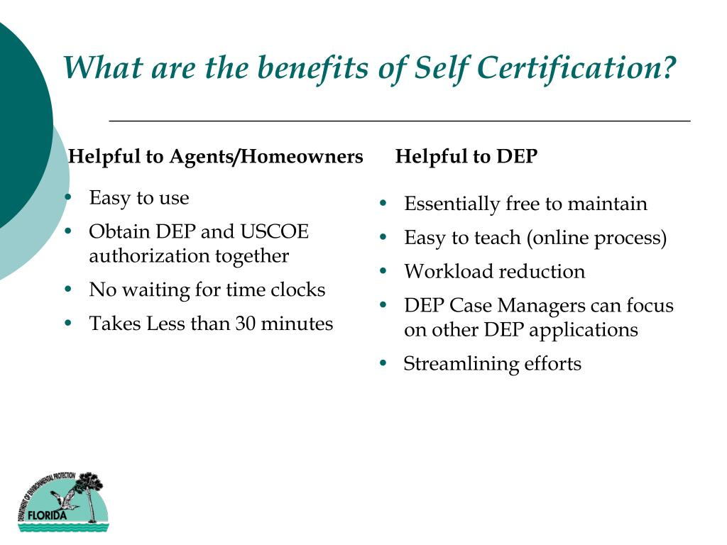 What are the benefits of Self Certification?
