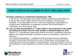 substitution as key element in policy and legislation8