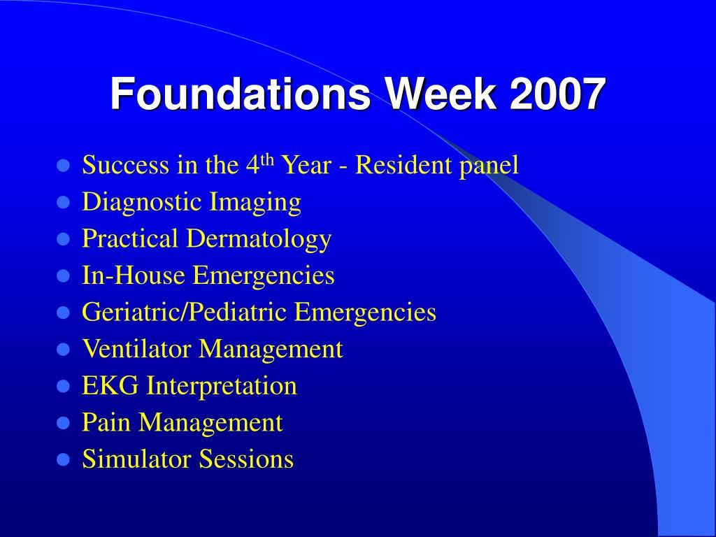 Foundations Week 2007
