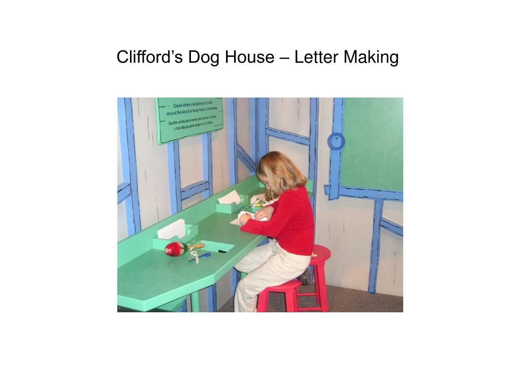 Clifford's Dog House – Letter Making
