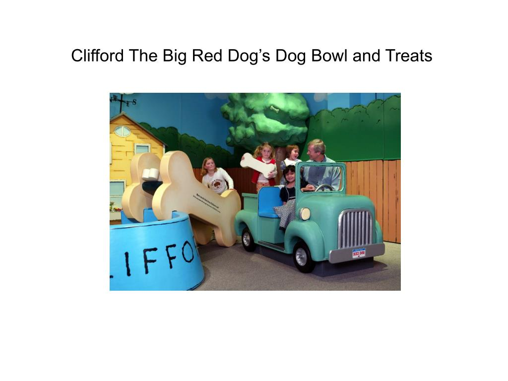 Clifford The Big Red Dog's Dog Bowl and Treats