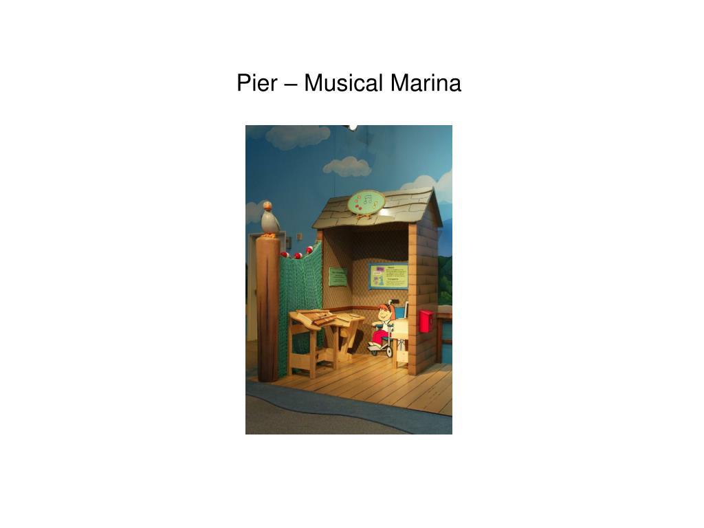 Pier – Musical Marina