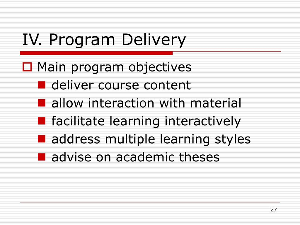 IV. Program Delivery
