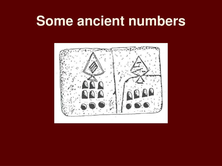 Some ancient numbers
