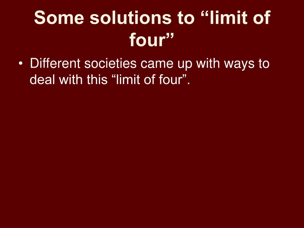 "Some solutions to ""limit of four"""