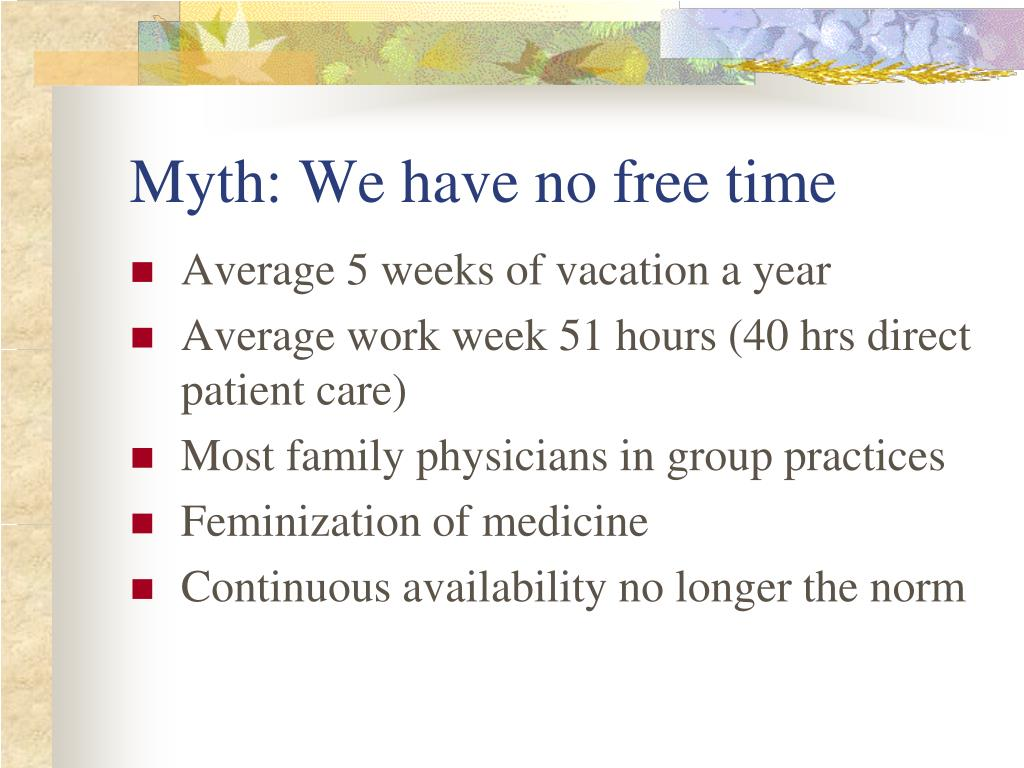Myth: We have no free time