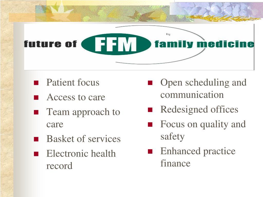 Patient focus