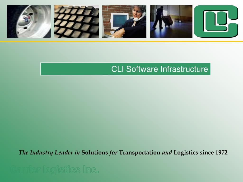 CLI Software Infrastructure