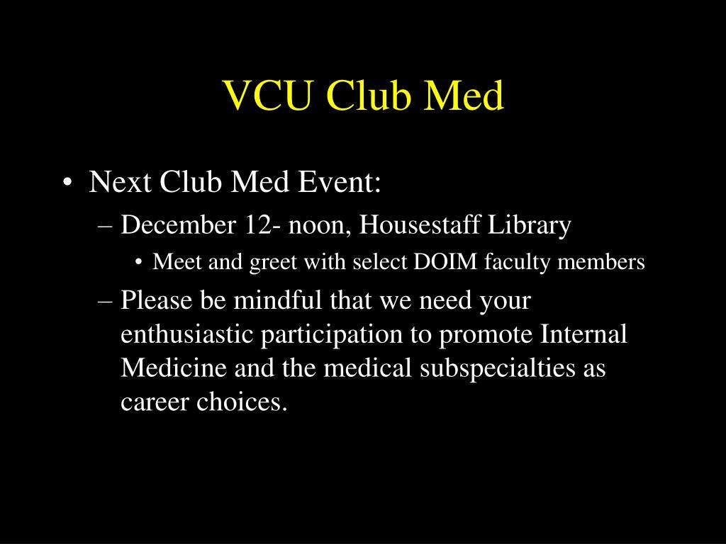 VCU Club Med