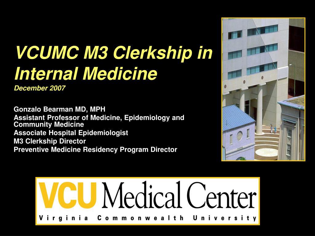 VCUMC M3 Clerkship in Internal Medicine