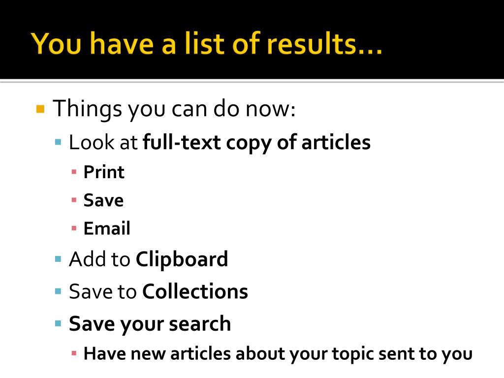 You have a list of results…