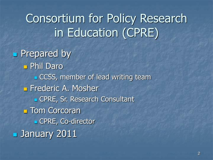 Consortium for policy research in education cpre