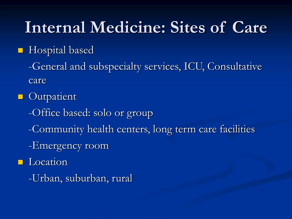 Internal Medicine: Sites of Care