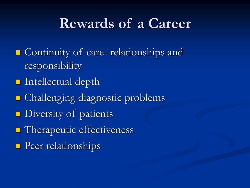 Rewards of a Career