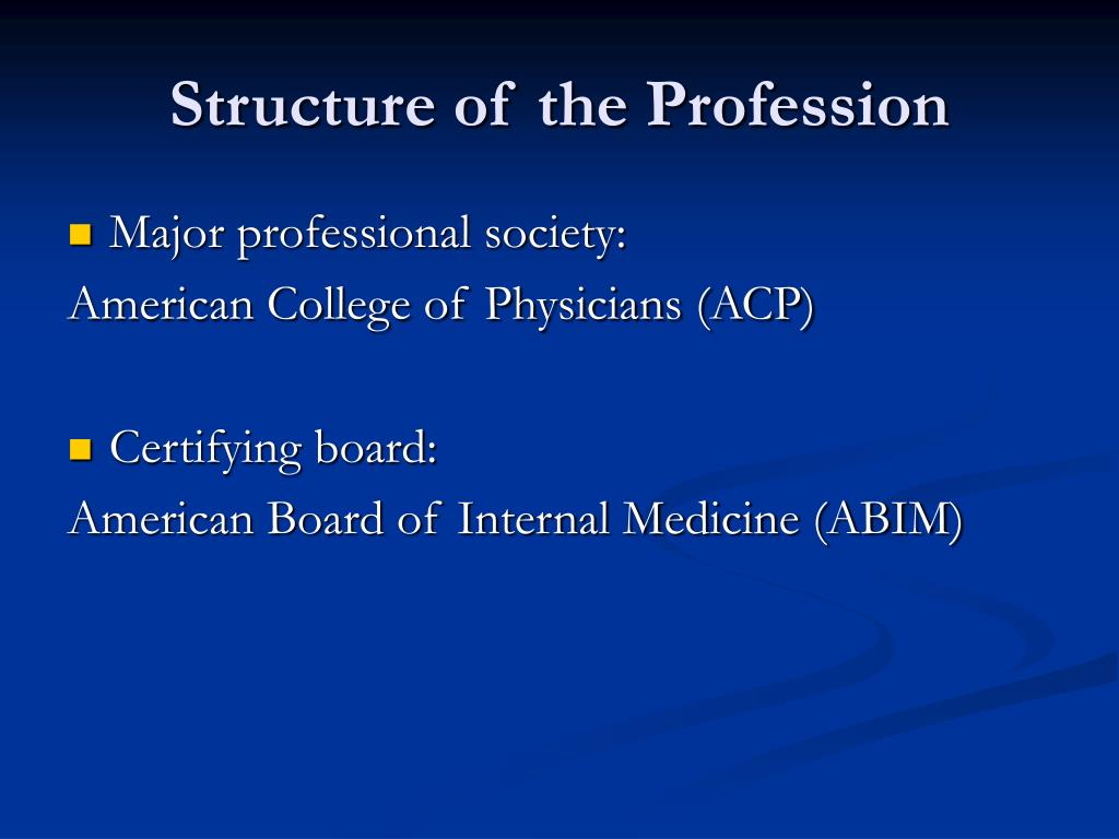 Structure of the Profession