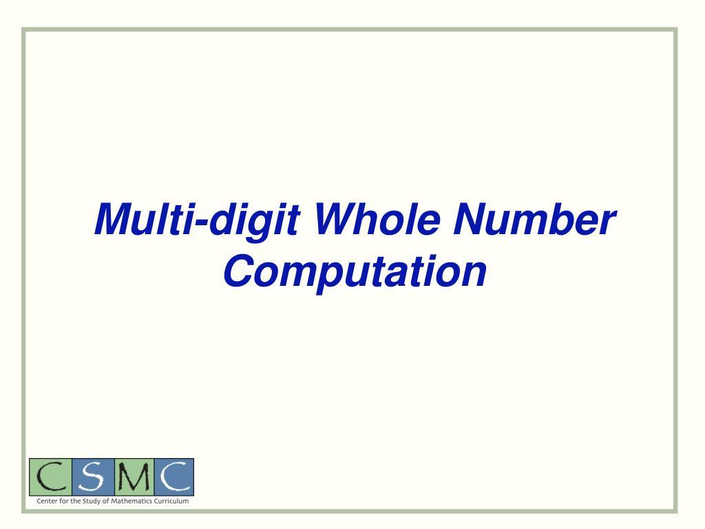 Multi-digit Whole Number Computation