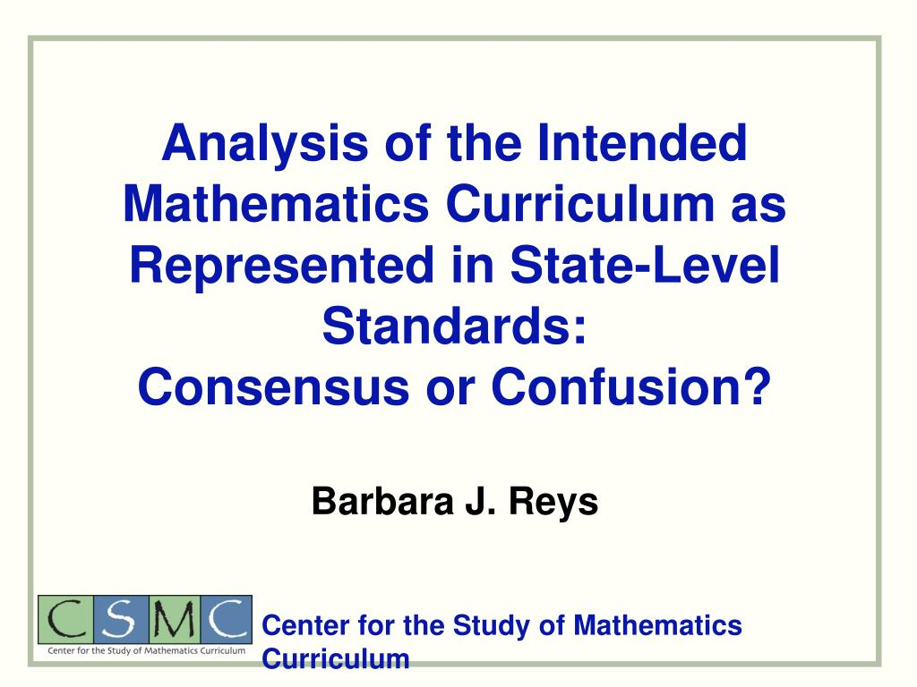 Analysis of the Intended Mathematics Curriculum as Represented in State-Level Standards: