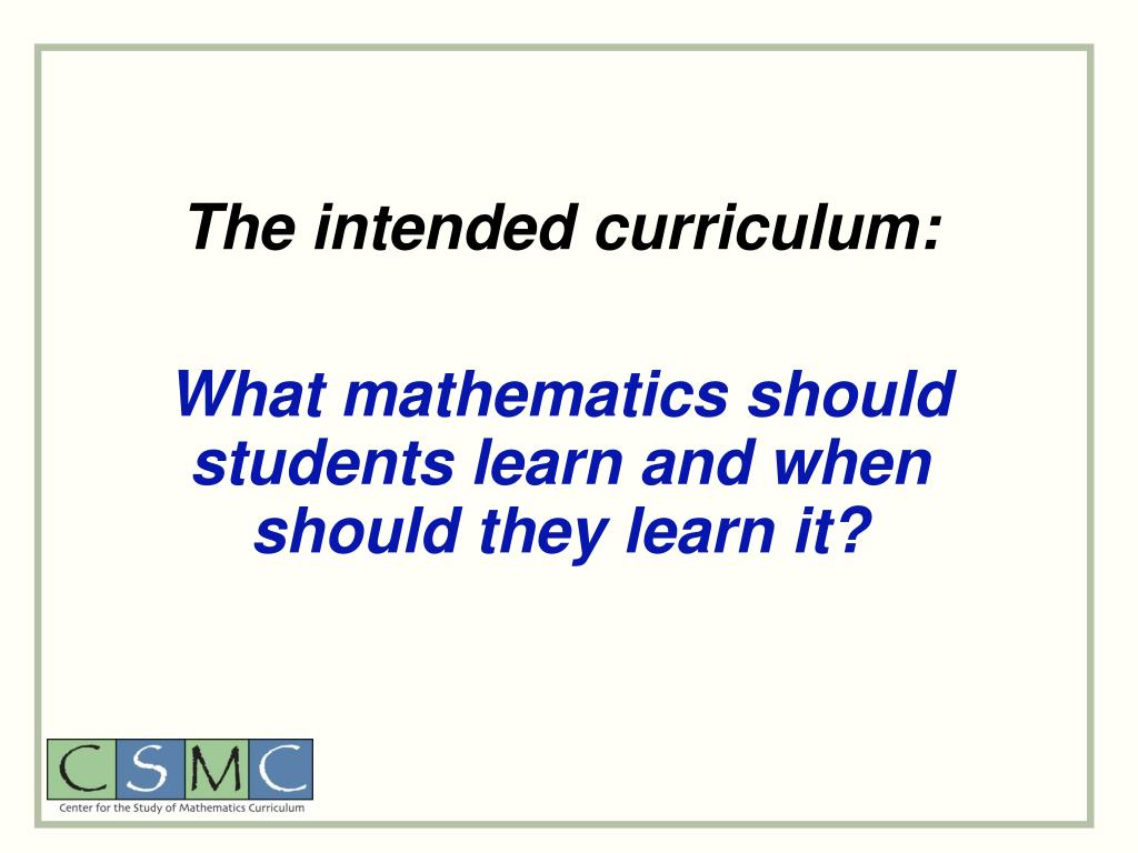 The intended curriculum:
