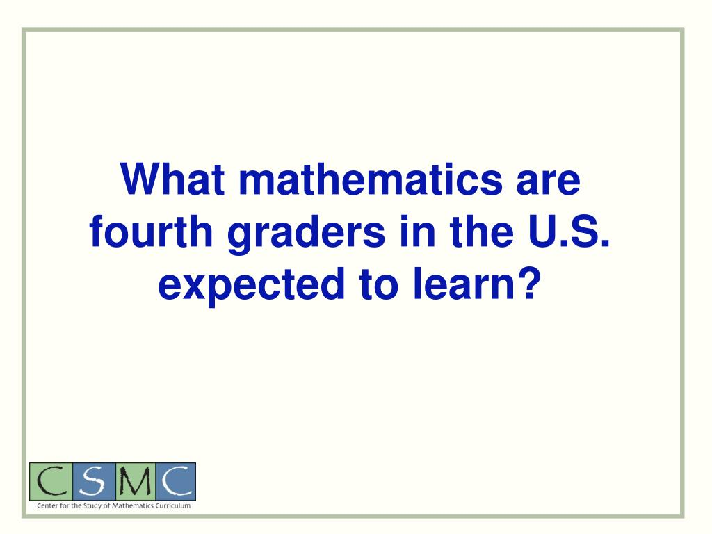 What mathematics are fourth graders in the U.S. expected to learn?