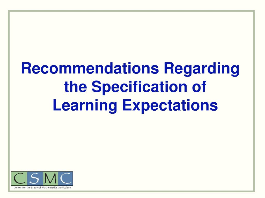Recommendations Regarding the Specification of Learning Expectations