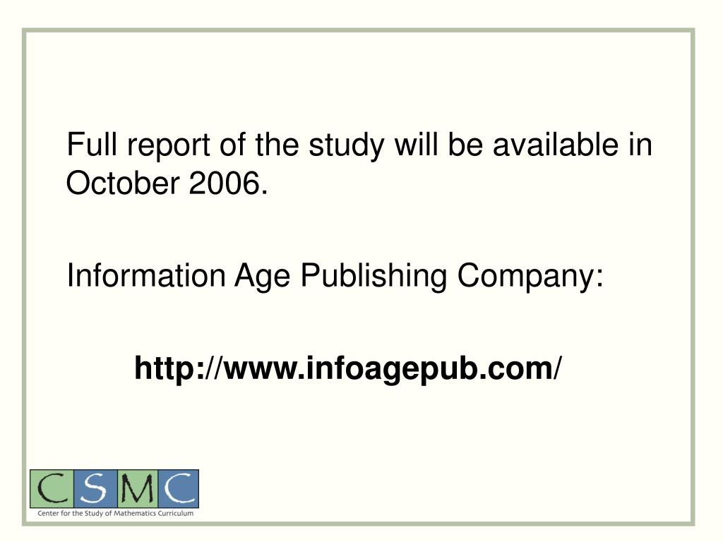 Full report of the study will be available in October 2006.