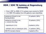 mdr xdr tb isolates at regensburg university