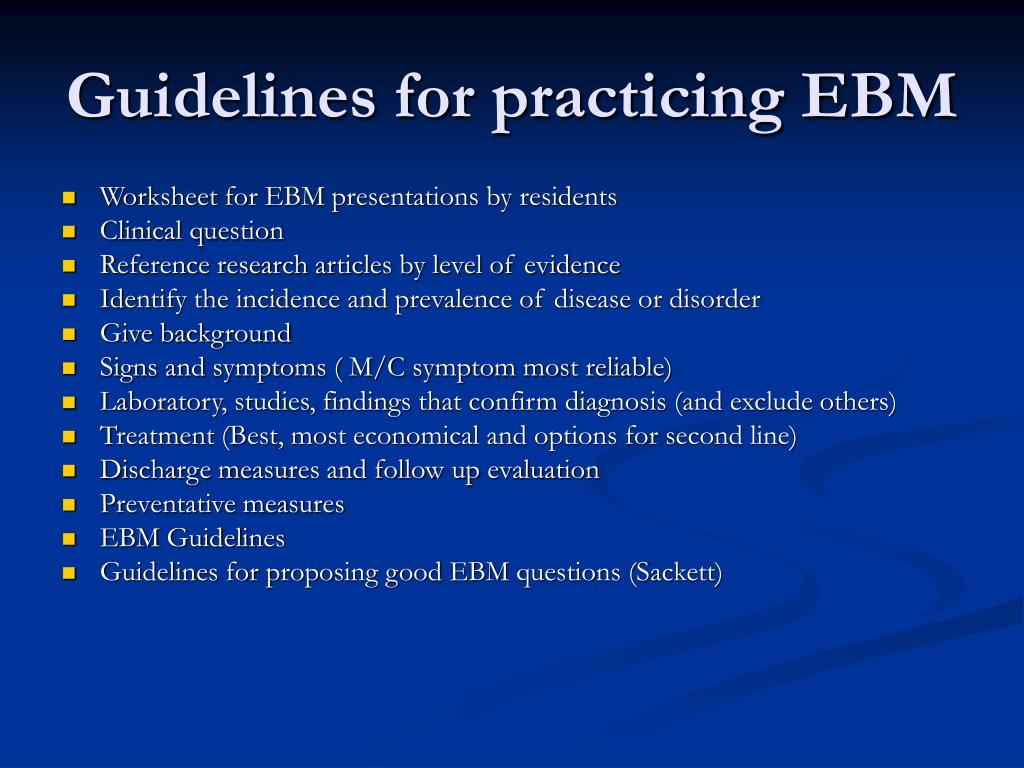 Guidelines for practicing EBM