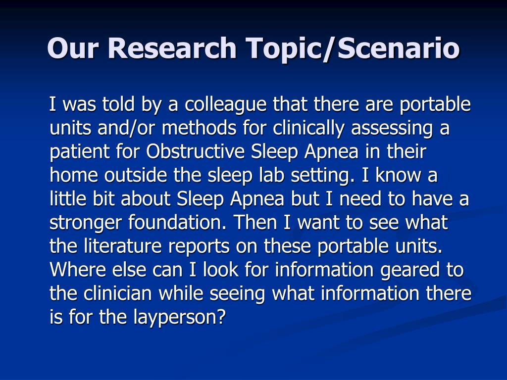 Our Research Topic/Scenario
