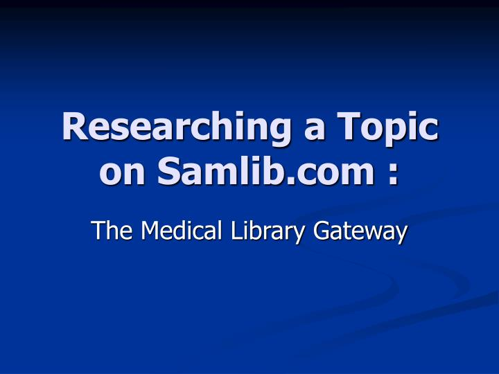 Researching a topic on samlib com