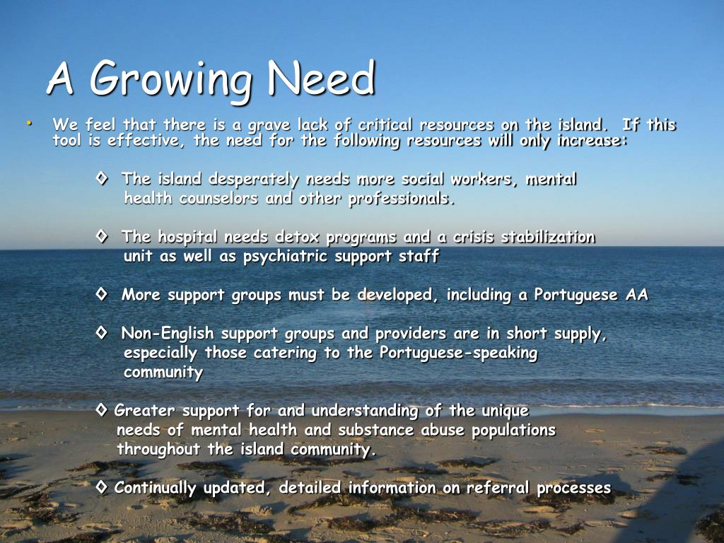 A Growing Need