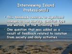 interviewing island professionals16