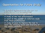 opportunities for future study