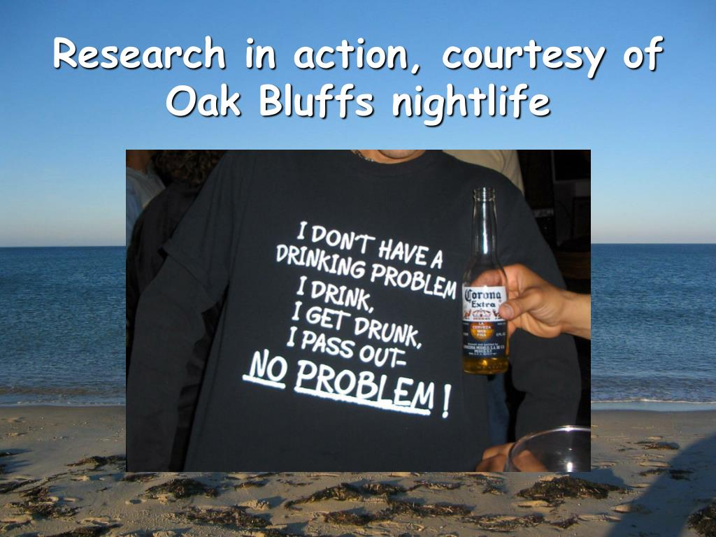Research in action, courtesy of Oak Bluffs nightlife