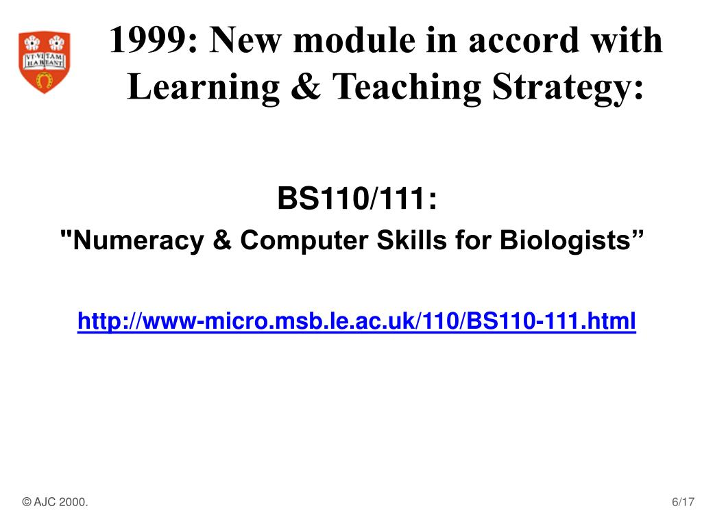 1999: New module in accord with Learning & Teaching Strategy:
