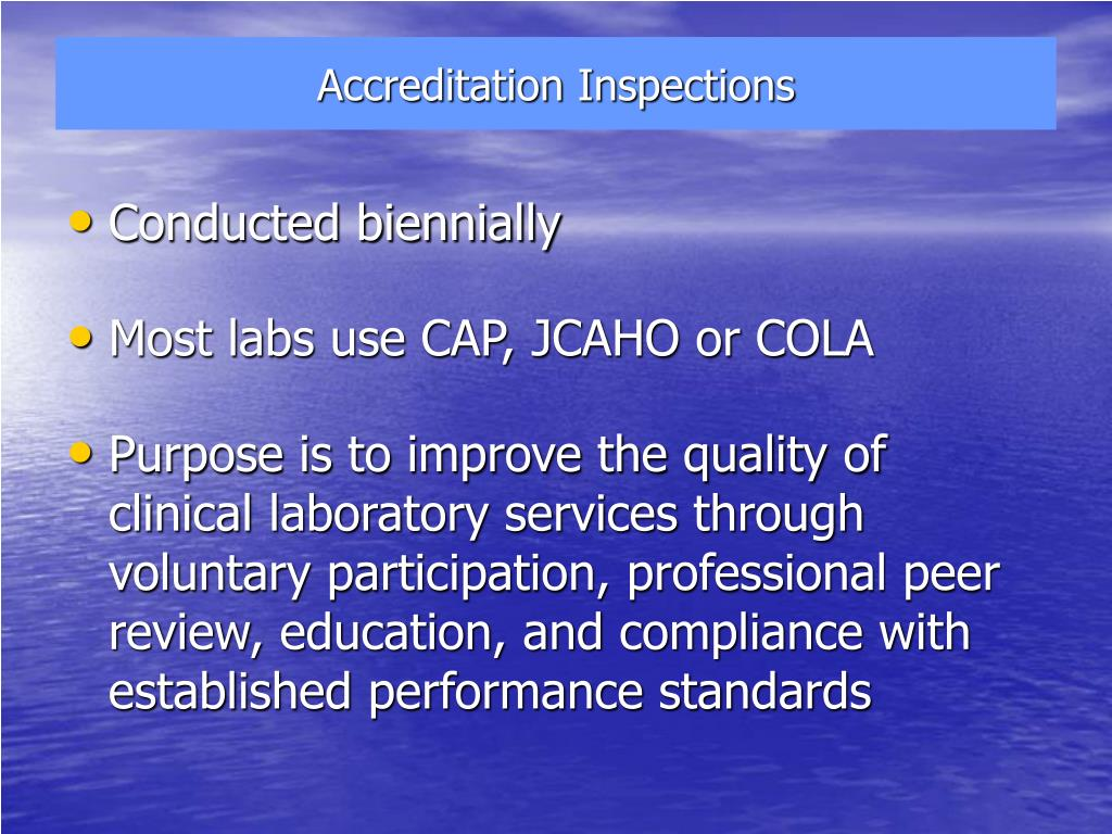 Accreditation Inspections