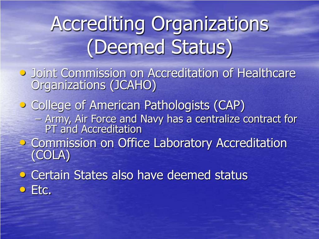 Accrediting Organizations (Deemed Status)