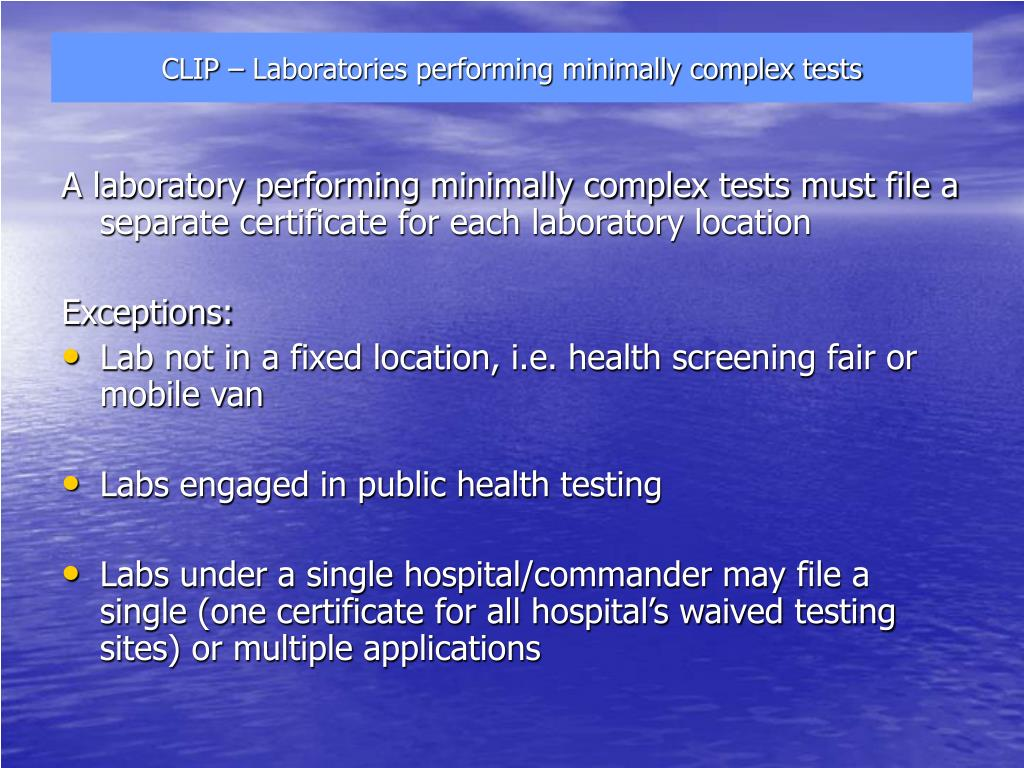 CLIP – Laboratories performing minimally complex tests