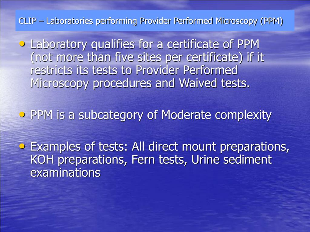 CLIP – Laboratories performing Provider Performed Microscopy (PPM)
