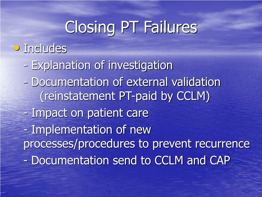 Closing PT Failures