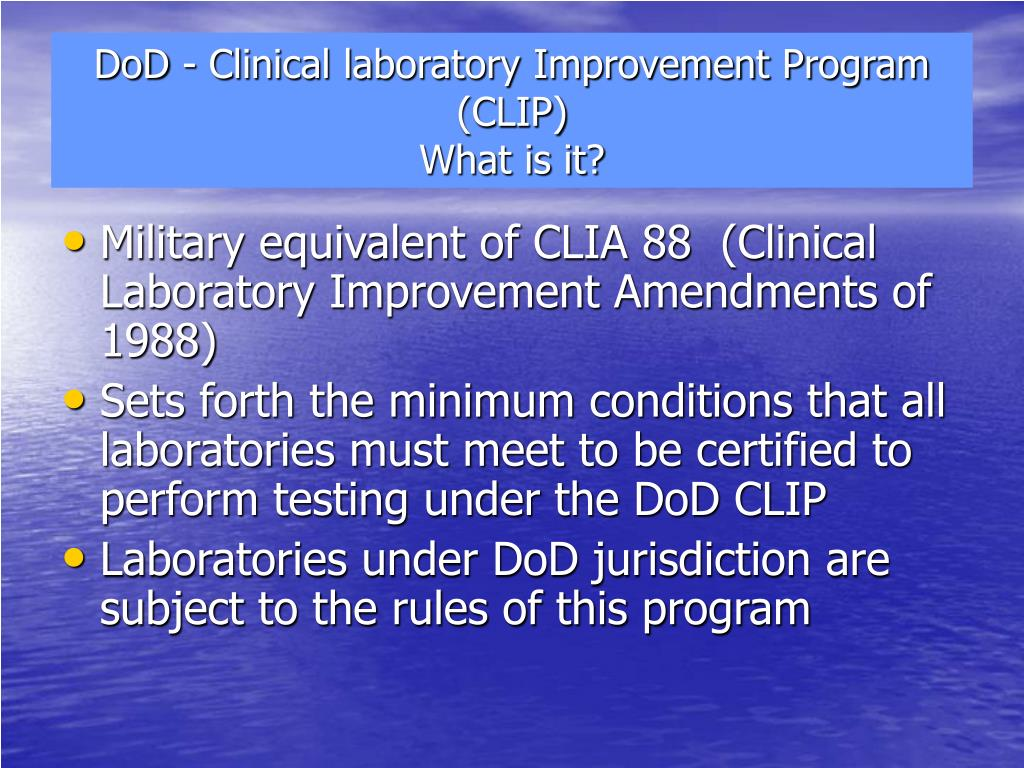 DoD - Clinical laboratory Improvement Program