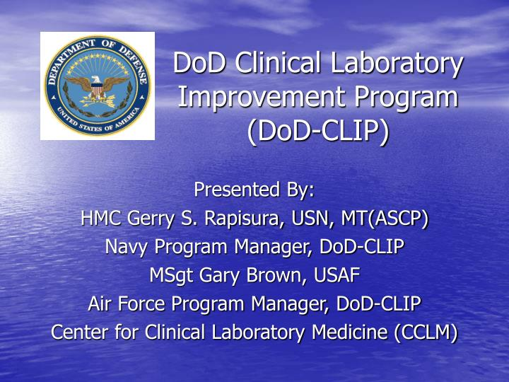Dod clinical laboratory improvement program dod clip l.jpg