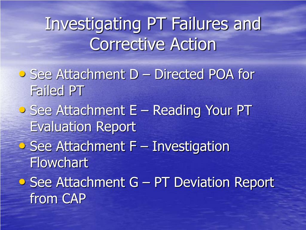 Investigating PT Failures and Corrective Action