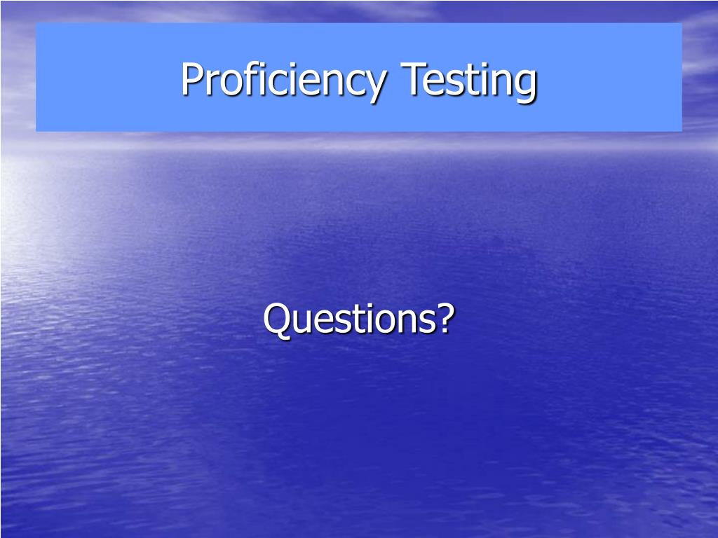 Proficiency Testing