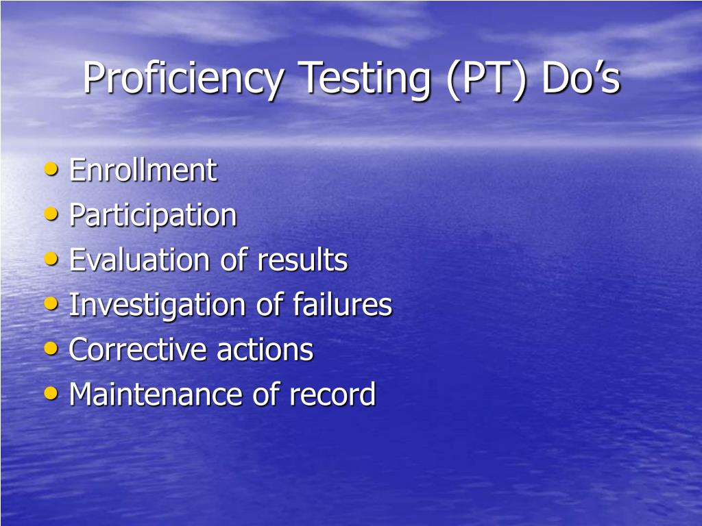 Proficiency Testing (PT) Do's